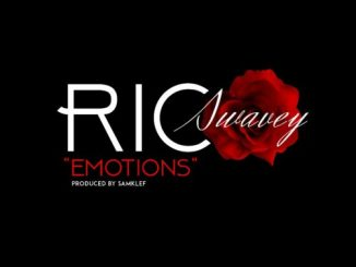 #Nigeria: Music: Rico Swavey – Emotions (Prod By Samklef)