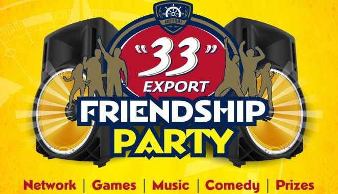 """33"" Export To Host Consumers To Friendship Experience Parties In Lagos, Uyo & Enugu"