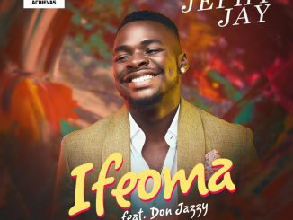 Video: Jephy Jay Ft. Don Jazzy – Ifeoma