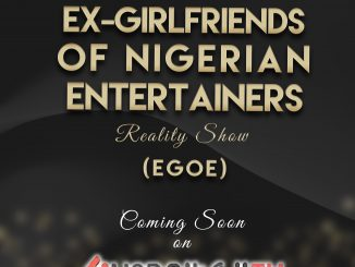 Cough cough! Ex-girlfriends (and Baby mamas) of Nigerian Entertainers reality show coming soon on Linda Ikeji TV