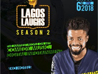 "Basketmouth to headline this year's ""Lagos Laughs"" which is set to hold in May"