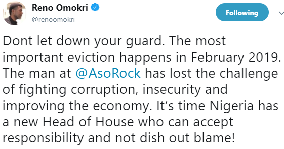 Reno Omokri says Nigeria needs a new head of house, ''the most important eviction happens in February 2019