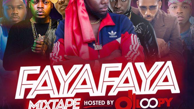 #Nigeria: Music: Faya Faya Mixtape By Dj Loopy