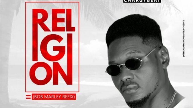 #Nigeria: Music: C-Mion – Religion (Bob Marley Refix)(Prod By Chargybeat)