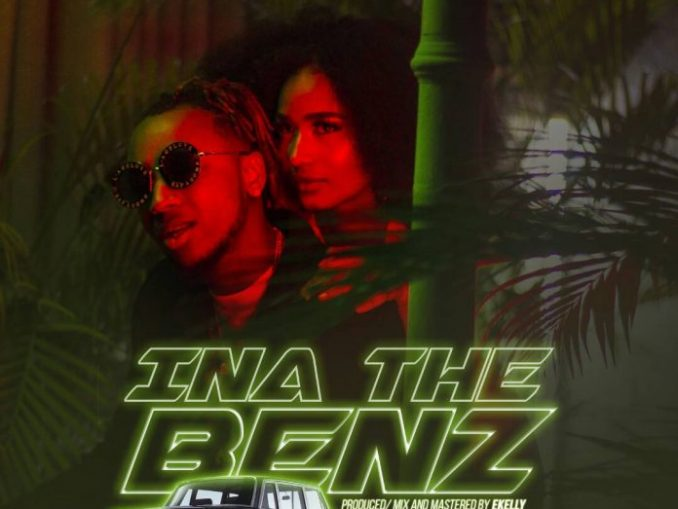 #Nigeria: Music: Yung6ix – Ina The Benz (Prod By E-Kelly)