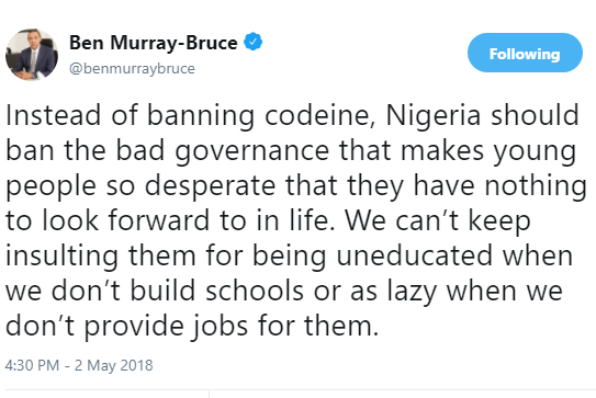 \'Instead of banning codeine, Nigeria should ban the bad governance that makes young people so desperate\' - Senator Ben Bruce