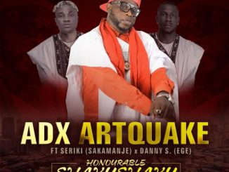 #Nigeria: Music: Adxartquake – Honorable Shaku Shaku Ft Seriki & Danny S