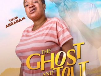 Toyin Abraham's new movie 'The Ghost and the Tout out in Cinemas from May 11