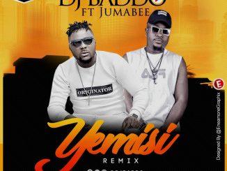 #Nigeria: Music: Dj Baddo Ft Jumabee – Yemisi Remix @Djbaddo @Jumabee