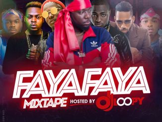 #Nigeria: Music: Faya Faya Mixtape By Dj Loopy