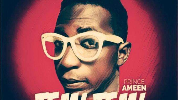 #Nigeria: Music: Prince Ameen – Temi Temi (Prod By Papi)