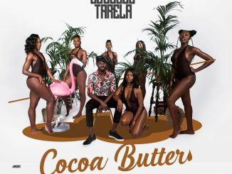 #Nigeria: Music: Squeeze Tarela – Cocoa Butter (Prod By DJ Coublon)