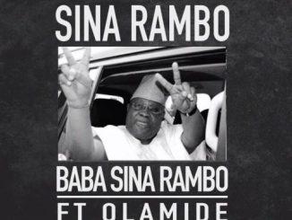 #Nigeria: Music: Sina Rambo – Baba Sina Rambo Ft. Olamide