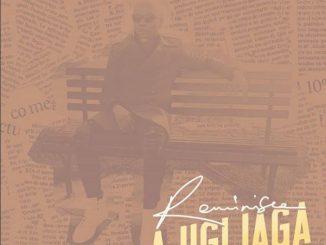 #Nigeria: Music: Reminisce – Ajigijaga